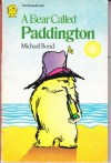 A Bear Called Paddington (Paddington, book 1) - Michael Bond