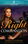 The Right Combination - Nancy Loyan, Nancy Loyan Schuemann