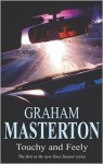 Touchy And Feely - Graham Masterton