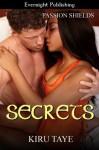 Secrets (Passion Shields) - Kiru Taye
