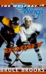 Dooby (Wolfbay Wings, #8) - Bruce Brooks