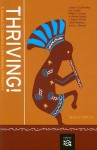 Thriving!: A Manual for Students in the Helping Professions - Lennis G. Echterling, Eric Cowan, William F. Evans, A. Renee Staton, J. Edison McKee, Jack Presbury, Anne L. Stewart