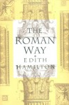 The Roman Way - Edith Hamilton