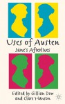 Uses of Austen: Jane's Afterlives - Gillian Dow, Clare Hanson