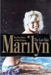 Marilyn: 2the Last Take - Peter Harry Brown, Patte Barham