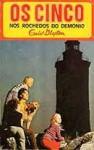 Os Cinco nos Rochedos do Demónio (Os Cinco, #19) - Enid Blyton, Maria da Graça Moctezuma