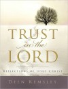 Trust in the Lord - Deen Kemsley
