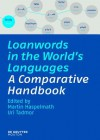 Loanwords in the World's Languages - Martin Haspelmath, Uri Tadmor