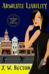 Absolute Liability (A Southern Fraud Thriller, #1) - Jennifer Becton