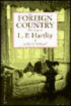 Foreign Country: The Life of L.P. Hartley - Adrian Wright