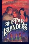 The Far Islanders - Lee Davis Willoughby