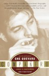 Companero: The Life and Death of Che Guevara - Jorge G. Castaxf1eda