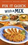 Fix It Quick with a Mix - Publications International Ltd.