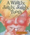 A Wiggly, Jiggly, Joggly, Tooth - Bill Hawley