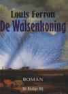 De walsenkoning - Louis Ferron