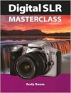 Digital SLR Masterclass - Andy Rouse