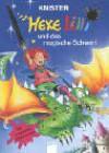 Hexe Lilli und das magische Schwert (Hexe Lilli, #12) - KNISTER, Birgit Rieger