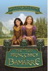 The Two Princesses of Bamarre (Enchanted) - Gail Carson Levine