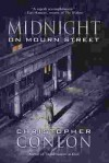 Midnight on Mourn Street - Christopher Conlon