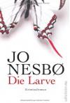 Die Larve - Günther Frauenlob, Jo Nesbo