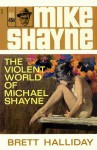 The Violent World of Michael Shayne - Brett Halliday, Robert McGinnis