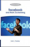 Facebook and Mark Zuckerberg: Business Leaders - Judy L. Hasday