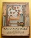 Cat O' Nine Tales - Louis Untermeyer
