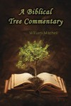 A Biblical Tree Commentary - William Mitchell