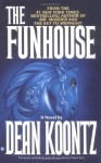The Funhouse - Dean Koontz