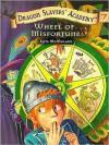 Wheel of Misfortune (Dragon Slayers' Academy, #7) - Kate McMullan, Bill Basso