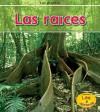 Las Raices = Roots - Patricia Whitehouse