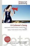X-Cutioner's Song - Lambert M. Surhone, Susan F. Marseken