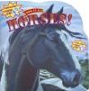 Horses! - Dennis R. Shealy