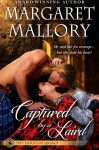 Captured by a Laird (The Douglas Legacy) - Margaret Mallory