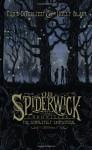 The Spiderwick Chronicles: The Completely Fantastical Edition (The Spiderwick Chronicles, #1-5) - Holly Black, Tony DiTerlizzi