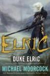 Duke Elric - Michael Moorcock