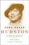 Zora Neale Hurston - Carla Kaplan, Zora Neale Hurston, Robert E. Hemenway