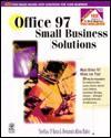 Office 97 Small Business Solutions [With CDROM] - Shelley O'Hara, Shelley C'Hara, Deborah Alyne Christy