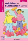 Addition And Subtraction Games: Book 1: KS1 (Maths Games) - Sue Atkinson