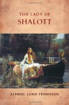 The Lady of Shalott - Alfred Tennyson, Jocelyn Almond