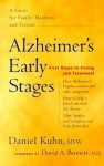 Alzheimer's Early Stages: First Steps in Caring and Treatment - Daniel Kuhn, David A. Bennett