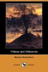 Pelleas and Melisande - Maurice Maeterlinck, Richard Hovey