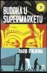 Buddha u supermarketu - Dario Rukavina