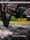 The Cherry Orchard (Dover Thrift Editions) - Anton Chekhov