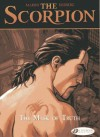 The Mask of Truth: The Scorpion Vol. 7 - Stephen Desberg, Enrico Marini