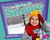 Today Is Snowy - Martha E.H. Rustad, Gail Saunders-Smith