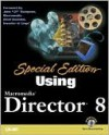 Special Edition: Using Macromedia Director 8 (with CD-ROM) - Gary Rosenzweig