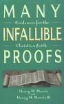 Many Infallible Proofs - Henry M. Morris III, Henry M. Morris, III