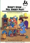 "DON""T STOP...FILL EVERY POT!: The Story of the Widow""s Oil - Marilyn Lashbrook"