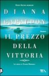 Il prezzo della vittoria (La saga di Claire Randall, #13) - Diana Gabaldon